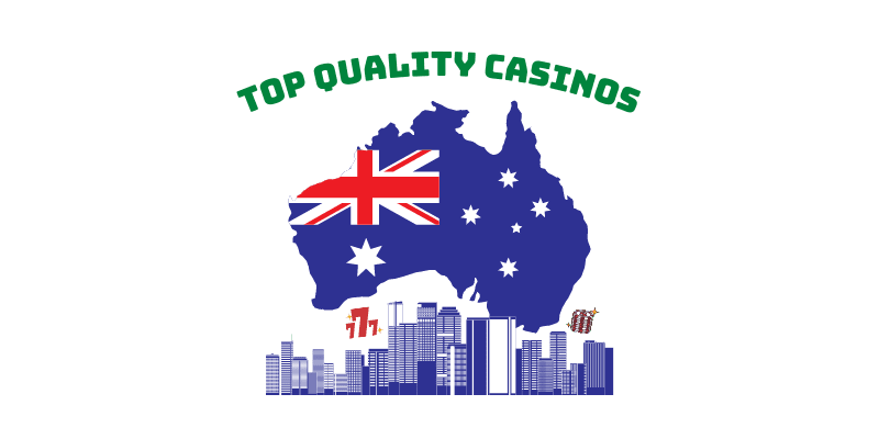 Top Quality Casinos